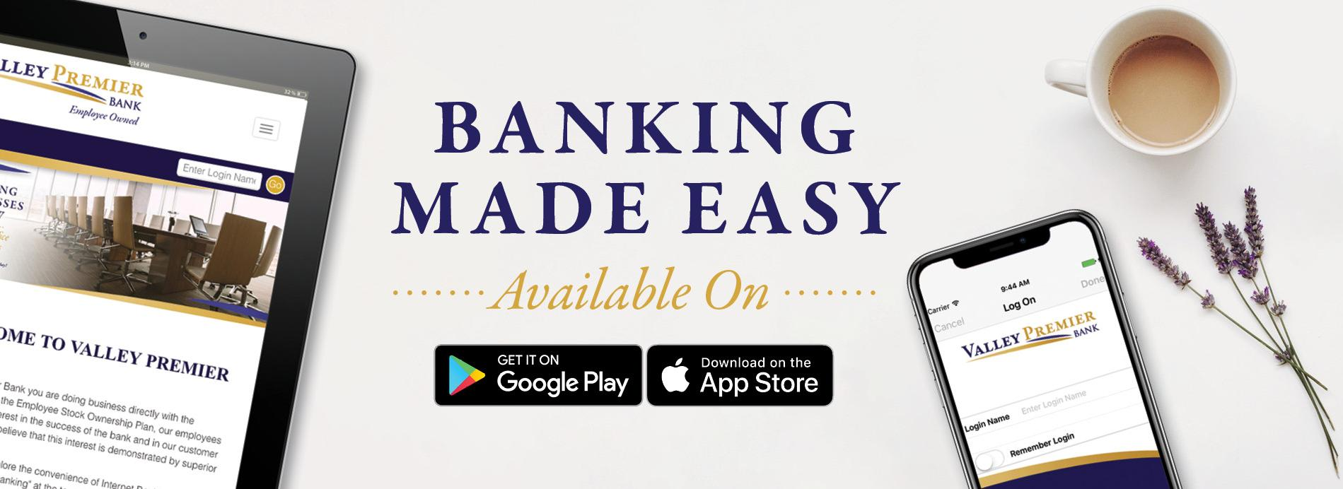 Banking Made Easy with tablet and smartphone images